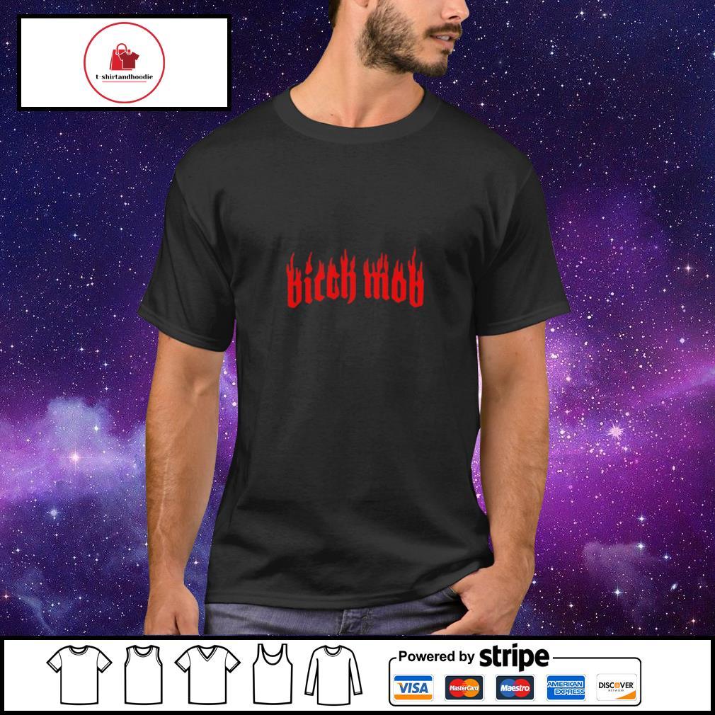 Bitch Mob Flames shirt