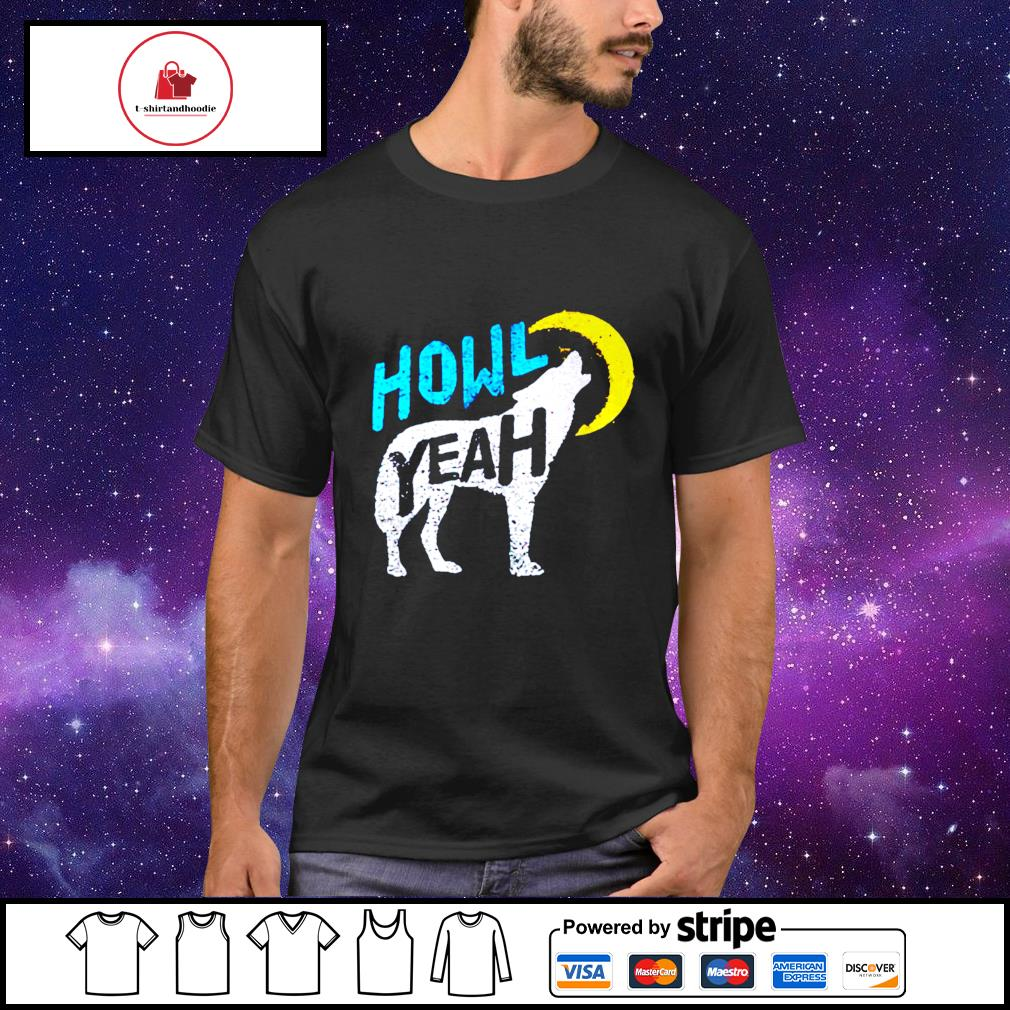 Howl yeah wolf conservation official wolf conservation shirt