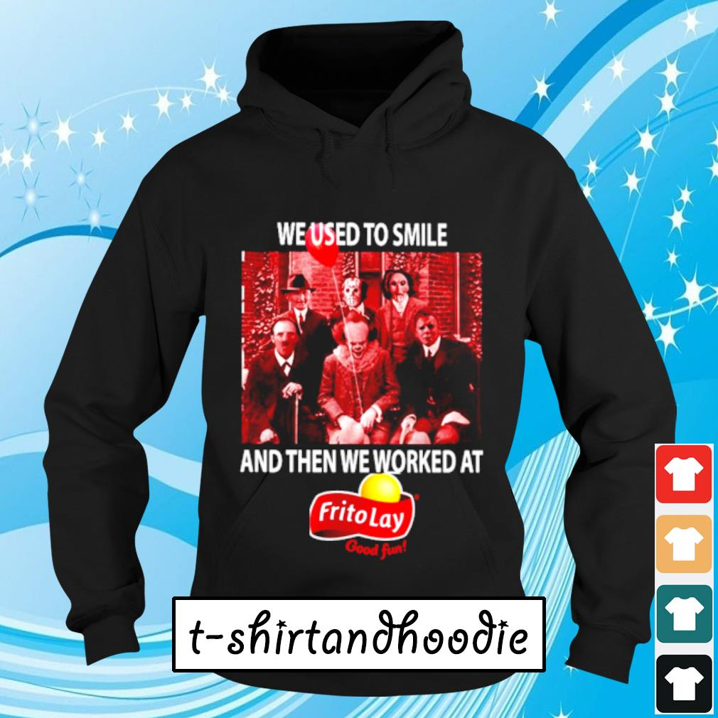 Horror character movie We used to smile and then worked at Fritolay s Hoodie