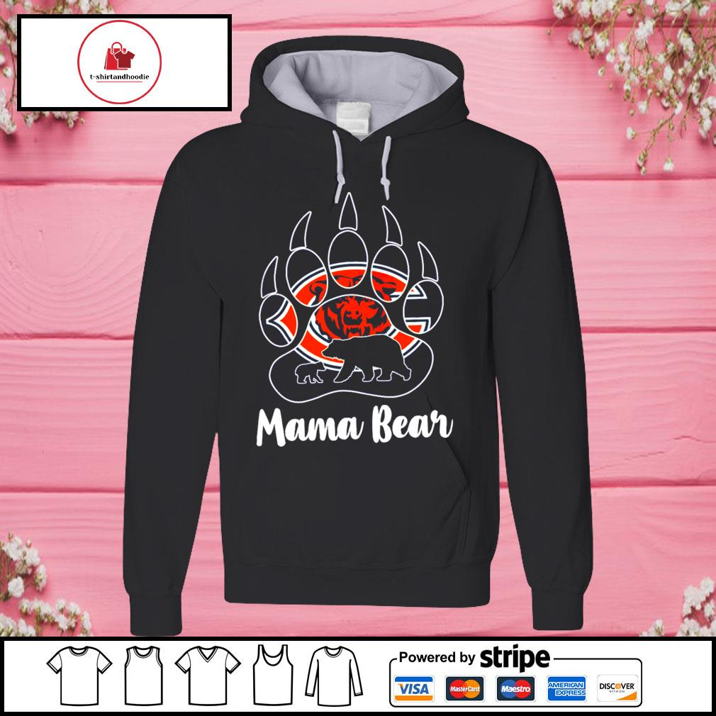 Mama bear Chicago s hoodie