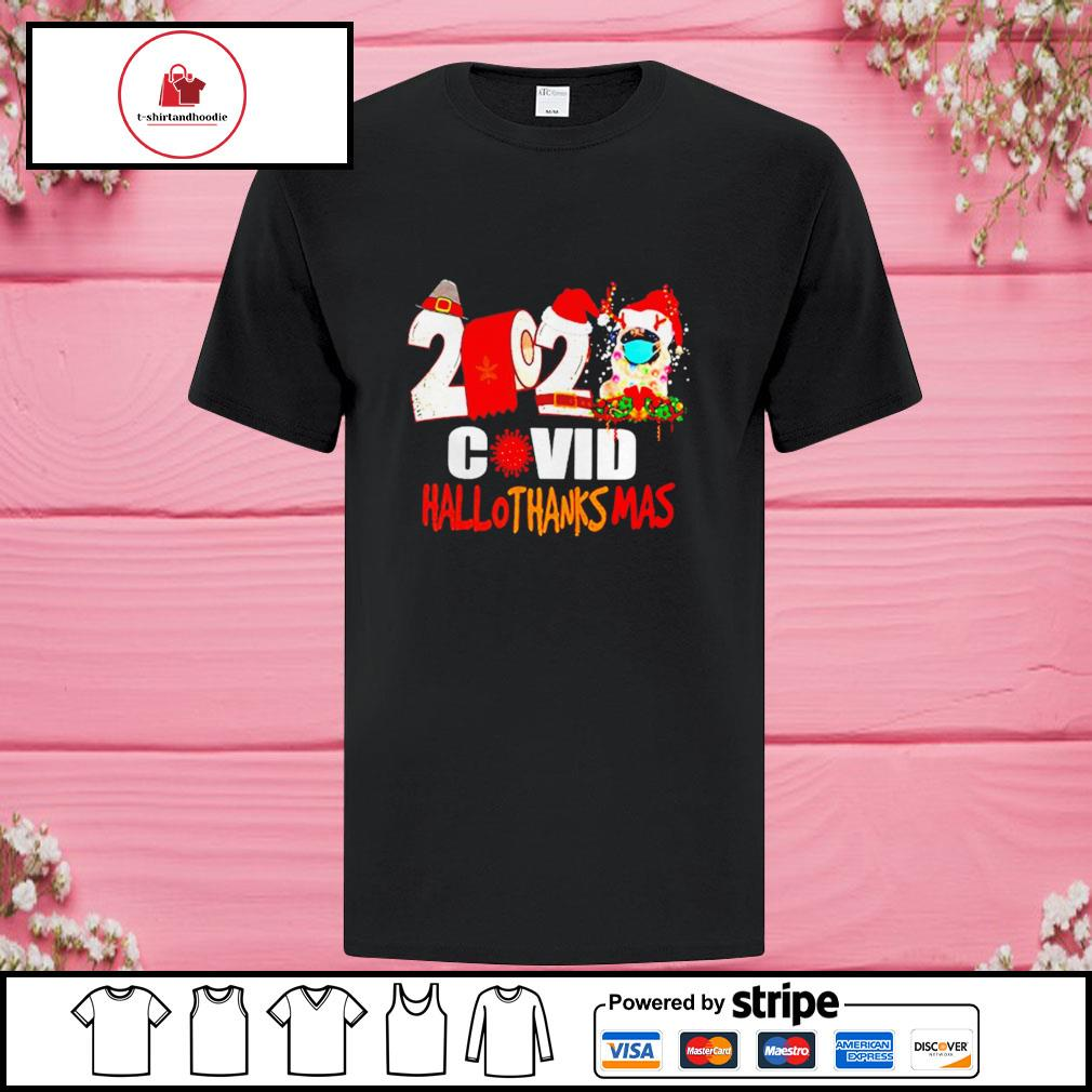 2020 Pug Covid Hallothanksmas shirt