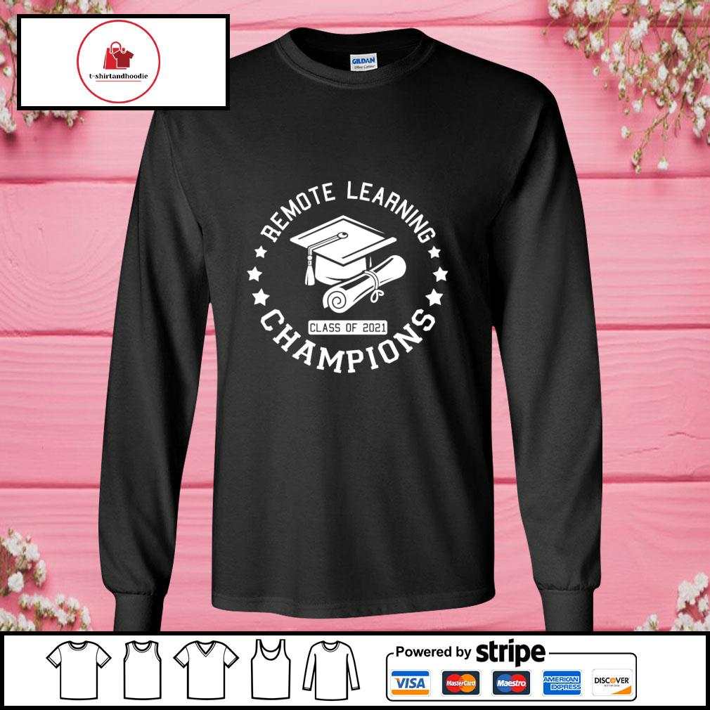 Remote learning champions class of 2021 s longsleeve-tee