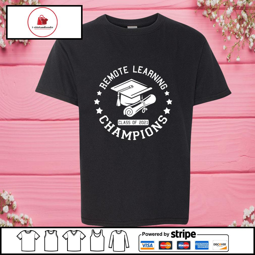 Remote learning champions class of 2021 s youth-tee